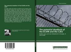 Buchcover von The potential deadlock of the ECtHR and the CJEU