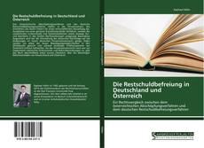 Die Restschuldbefreiung in Deutschland und Österreich的封面