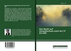 Das Recht auf Umweltschutz nach Art 37 EU-GRC kitap kapağı