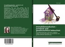 Capa do livro de Immobilienexekution - juristisch und gesellschaftlich beleuchtet