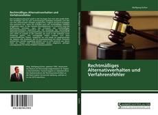 Rechtmäßiges Alternativverhalten und Verfahrensfehler的封面