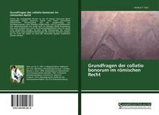 Capa do livro de Grundfragen der collatio bonorum im römischen Recht