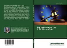 Bookcover of Die Neuerungen des § 8b Abs. 4 KStG
