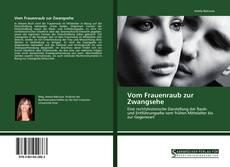 Bookcover of Vom Frauenraub zur Zwangsehe
