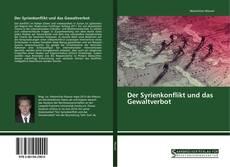 Buchcover von Der Syrienkonflikt und das Gewaltverbot