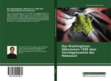 Buchcover von Das Washingtoner Abkommen 1998 über Vermögenswerte des Holocaust