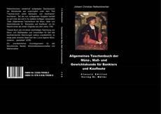 Couverture de Allgemeines Taschenbuch der Münz-, Maß-und Gewichtskunde für Bankiers und Kaufleute