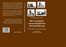 Bookcover of Die Grundsätze wissenschaftlicher Betriebsführung
