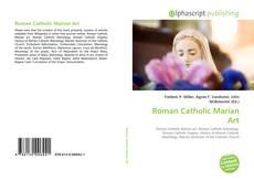 Bookcover of Roman Catholic Marian Art
