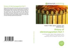 Bookcover of History of electromagnetism Part 1