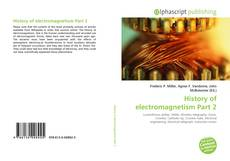 Bookcover of History of electromagnetism Part 2