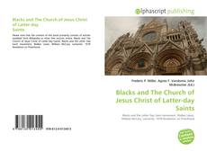 Blacks and The Church of Jesus Christ of Latter-day Saints kitap kapağı