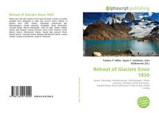 Обложка Retreat of Glaciers Since 1850