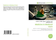 Bookcover of Medicine in Medieval Islam