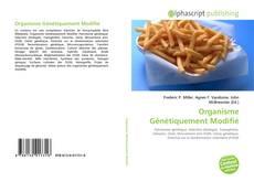 Bookcover of Organisme Génétiquement Modifié