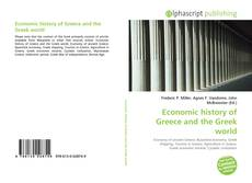 Economic history of Greece and the Greek world的封面