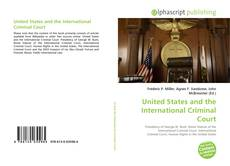 United States and the International Criminal Court kitap kapağı
