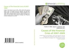 Bookcover of Causes of the Financial Crisis of 2007–2009