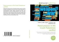 Bookcover of Peace process in the Israeli–Palestinian conflict