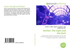 Bookcover of Archon: The Light and the Dark
