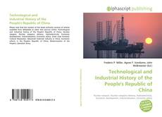 Bookcover of Technological and Industrial History of the People's Republic of China