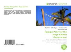 Borítókép a  Foreign Policy of the Hugo Chávez Government - hoz