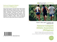 Bookcover of National Collegiate Athletic Association (Philippines)