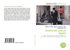 Bookcover of Histoire des Juifs en Algérie