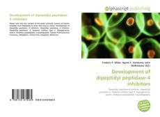 Buchcover von Development of dipeptidyl peptidase-4 inhibitors