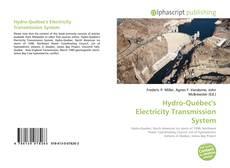 Couverture de Hydro-Québec's Electricity Transmission System