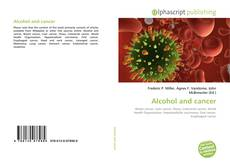 Couverture de Alcohol and cancer