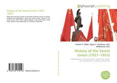 Bookcover of History of the Soviet Union (1927–1953)