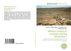 Borítókép a  Military history of Australia during World War I - hoz