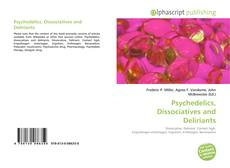 Psychedelics, Dissociatives and Deliriants的封面