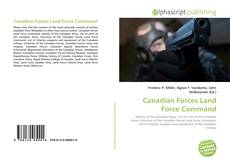 Bookcover of Canadian Forces Land Force Command