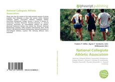 Bookcover of National Collegiate Athletic Association