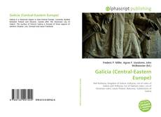Bookcover of Galicia (Central-Eastern Europe)