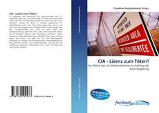 Bookcover of CIA - Lizenz zum Töten?