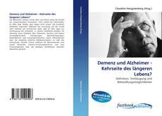 Buchcover von Demenz und Alzheimer - Kehrseite des längeren Lebens?