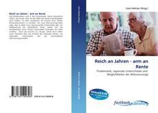 Portada del libro de Reich an Jahren - arm an Rente
