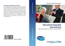 Buchcover von Überalterte Republik Deutschland
