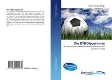 Bookcover of Die DFB-Siegerinnen
