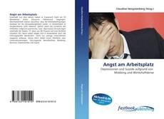 Portada del libro de Angst am Arbeitsplatz