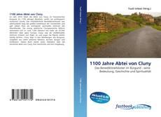 Bookcover of 1100 Jahre Abtei von Cluny