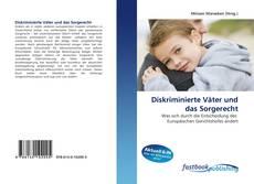 Buchcover von Diskriminierte Väter und das Sorgerecht