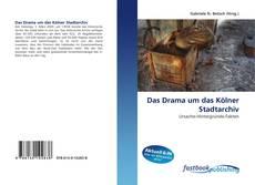 Capa do livro de Das Drama um das Kölner Stadtarchiv