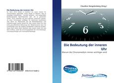 Bookcover of Die Bedeutung der inneren Uhr