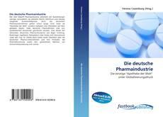 Die deutsche Pharmaindustrie kitap kapağı