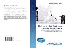 Die Reform des deutschen Gesundheitssystems kitap kapağı