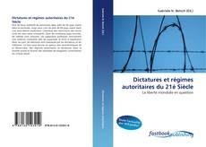 Bookcover of Dictatures et régimes autoritaires du 21è Siècle